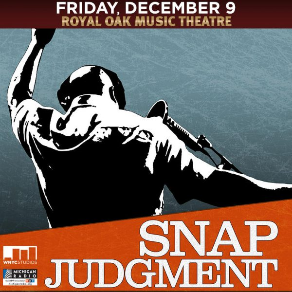 Snap Judgment live show coming to Royal Oak