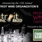 DETROIT UNCORKED INVITES GUESTS TO TASTE WINE, FEED NEIGHBORS