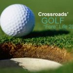 "Crossroads' Golf ""Fore"" Life"