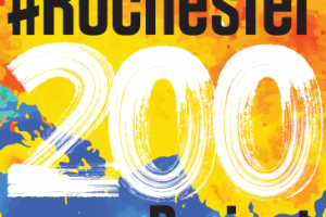 BE A PART OF THE #ROCHESTER200 PROJECT