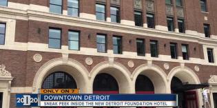 Sneak peek inside new Detroit Foundation Hotel  –  Channel 7